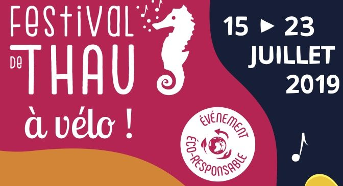 Festival de THAU à Vélo, samedi 20 juillet 2019
