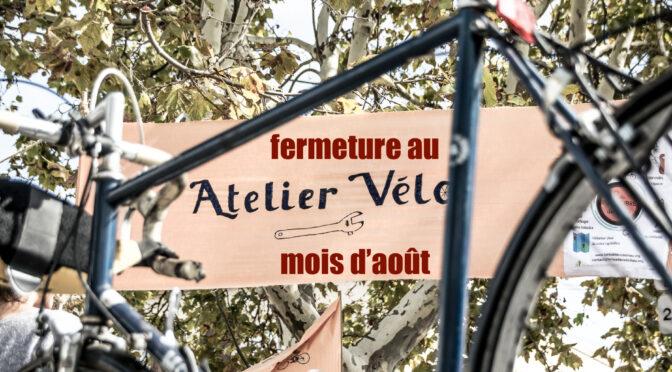 Les ateliers vélo sont fermés au mois d'août